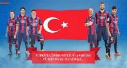 Barcelona'dan Türk bayraklı Cumhuriyet Bayramı kutlaması!
